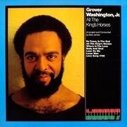 LP - Grover Washington, Jr. - All The King's Horses