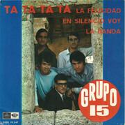 7inch Vinyl Single - Grupo 15 - Ta Ta Ta Ta