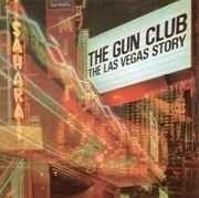 LP - Gun Club - The Las Vegas Story - W/DL CARD FOR LIVE BONUS TRACKS