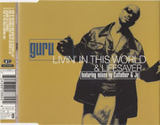 CD Single - Guru - Livin' In This World / Lifesaver