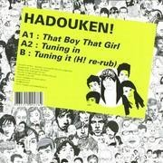 12'' - Hadouken - That Boy That Girl