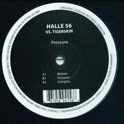 12inch Vinyl Single - Halle 56 vs. Tigerskin - Pressure