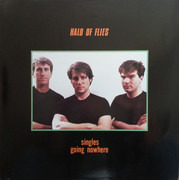 LP - Halo Of Flies - Singles Going Nowhere