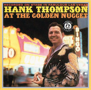 CD - Hank Thompson - Hank Thompson At The Golden Nugget