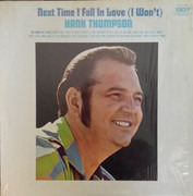 LP - Hank Thompson - Next Time I Fall In Love (I Won't)