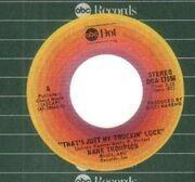 7'' - Hank Thompson - That's Just My Truckin' Luck