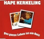 CD Single - Hape Kerkeling - Das Ganze Leben Ist Ein Quiz