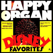 LP - Happy Organ - Disney Favorites
