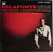 Double LP - Harry Belafonte With Odetta ~ Miriam Makeba ~ The Chad Mitchell Trio ~ The Belafonte Folk Singers - Belafonte Returns To Carnegie Hall - Gatefold