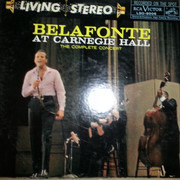 Double LP - Harry Belafonte - Belafonte At Carnegie Hall: The Complete Concert