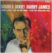LP - Harry James And His Big Band Plus The Dixieland Five - Double Dixie