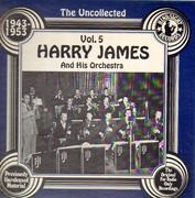 LP - Harry James And His Orchestra - The Uncollected Vol. 5 1943-1953