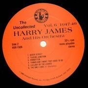 LP - Harry James And His Orchestra - The Uncollected Vol. 6 1947-1949 - prev unreleased