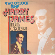 LP - Harry James And His Orchestra - Two O'Clock Jump