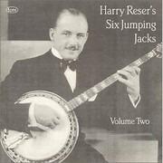 CD - Harry Reser 's Six Jumping Jacks - Volume Two