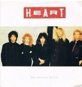 7'' - Heart - Who Will You Run To