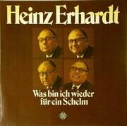 Double LP - Heinz Erhardt - Was Bin Ich Wieder Für Ein Schelm - Gatefold