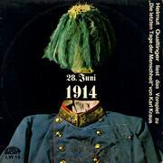LP - Helmut Qualtinger / Karl Kraus - 28. Juni 1914 - Helmut Qualtinger Liest Das Vorspiel Zu 'Die Letzten Tage Der Menschheit' Von Karl Kraus