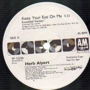 12'' - Herb Alpert - Keep Your Eye On Me - Promo