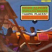 LP - Herb Alpert And The Tijuana Brass - !!Going Places!!