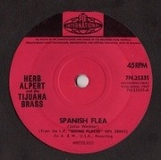 7'' - Herb Alpert & The Tijuana Brass - Spanish Flea / Cinco De Mayo