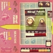 LP & MP3 - Hiiragi Fukuda - Seacide