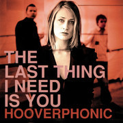 CD Single - Hooverphonic - The Last Thing I Need Is You - Cardboard Sleeve