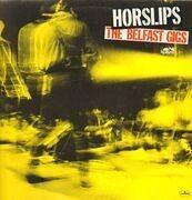 LP - Horslips - The Belfast Gigs