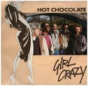 7inch Vinyl Single - Hot Chocolate - Girl Crazy