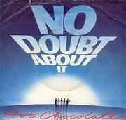 7'' - Hot Chocolate - No Doubt About It - Picture Sleeve