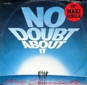 12'' - Hot Chocolate - No Doubt About It
