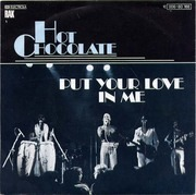 7'' - Hot Chocolate - Put Your Love In Me / let them be the judge