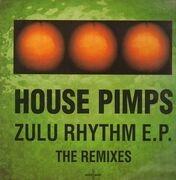 12inch Vinyl Single - House Pimps - Zulu Rhythms E.P. (The Remixes)