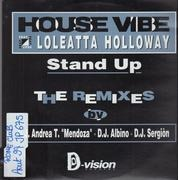 12inch Vinyl Single - House Vibe featuring Loleatta Holloway - Stand Up (The Remixes)