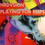 12'' - Hrdvsion - Playing For Keeps