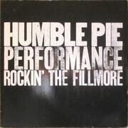 Double LP - Humble Pie - Performance, Rockin' The Fillmore - Gatefold