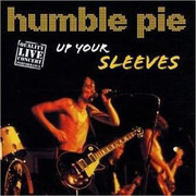 CD - Humble Pie - Up Your Sleeves