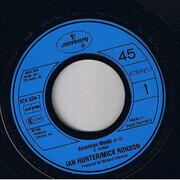 7inch Vinyl Single - Ian Hunter / Mick Ronson - American Music