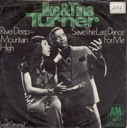 7'' - Ike & Tina Turner - River Deep - Mountain High / Save The Last Dance For Me - Picture sleeve