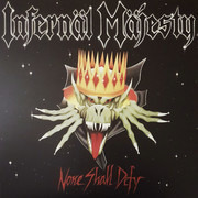 LP - Infernäl Mäjesty - None Shall Defy - Still Sealed, Red