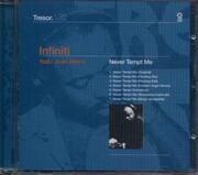 CD - Infiniti Feat. Juan Atkins - Never Tempt Me