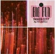 CD Single - Inner City - Big Fun