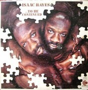 LP - Isaac Hayes - ...To Be Continued