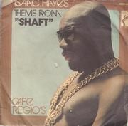 7inch Vinyl Single - Isaac Hayes - Theme From Shaft / Cafe Regio's