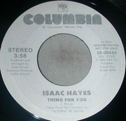 7inch Vinyl Single - Isaac Hayes - Thing For You