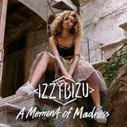 Double LP - Izzy Bizu - A Moment Of.. -Deluxe- - .. MADNESS