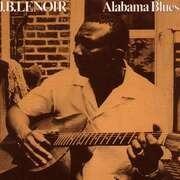 LP - J.B. Lenoir - Alabama Blues - 180g