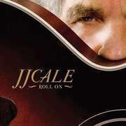 CD - JJ Cale - Roll On