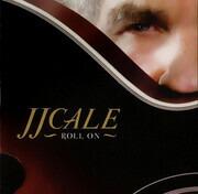 CD - J.J. Cale - Roll On