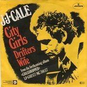 7inch Vinyl Single - J.J. Cale - City Girls